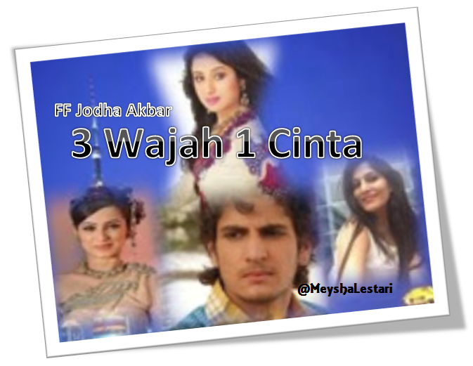 3 Wajah 1 Cinta bag 8 by Meysha Lestari
