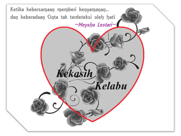 Kekasih Kelabu bag 1 by Meysha Lestari (On Proses)